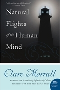 Natural Flights of the Human Mind: A Novel