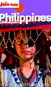 Philippines 2013 Petit Futé (avec cartes, photos + avis des lecteurs)