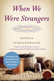 When We Were Strangers: A Novel