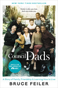 The Council of Dads: My Daughters, My Illness, and the Men Who Could Be Me