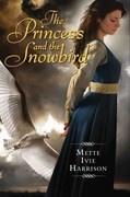 The Princess and the Snowbird