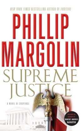 Supreme Justice: A Novel of Suspense
