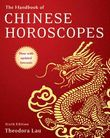 The Handbook of Chinese Horoscopes 6e