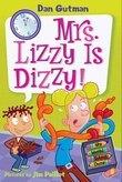 My Weird School Daze #9: Mrs. Lizzy Is Dizzy!