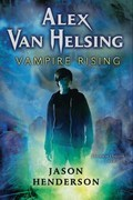 Alex Van Helsing: Vampire Rising