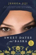 Sweet Dates in Basra: A Novel