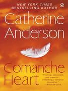 Catherine Anderson - Comanche Heart