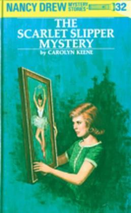 Nancy Drew 32: The Scarlet Slipper Mystery: The Scarlet Slipper Mystery