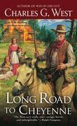 Long Road to Cheyenne