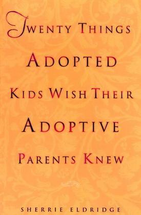 Twenty Things Adopted Kids Wish Their Adoptive Parents Knew