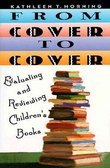 From Cover to Cover: Evaluating and Reviewing Children's Book