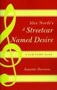 Alex North's A Streetcar Named Desire: A Film Score Guide