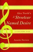Alex North's a Streetcar Named Desire: A Film Score Guide