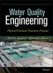 Water Quality Engineering: Physical / Chemical Treatment Processes
