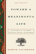 Toward a Meaningful Life, New Edition: The Wisdom of the Rebbe Menachem Mendel Schneerson