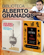 Alberto Granados: ¿Es eso cierto? + La historia más curiosa