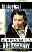 Historical Dictionary of Schopenhauer's Philosophy