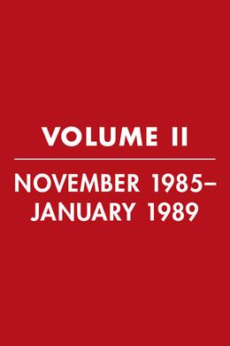 Reagan Diaries Volume 2: November 1985-January 1989