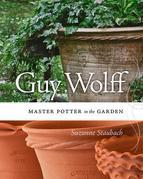 Guy Wolff: Master Potter in the Garden