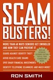 Scambusters!: More than 60 Ways Seniors Get Swindled and How They Can Prevent It