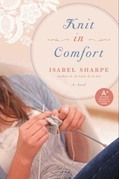 Knit in Comfort: A Novel