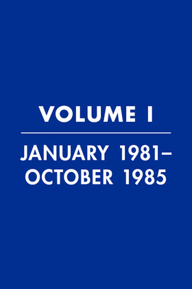 Reagan Diaries Volume 1: January 1981-October 1985