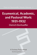Ecumenical, Academic, and Pastoral Work: 1931-1934