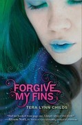 Tera Lynn Childs - Forgive My Fins