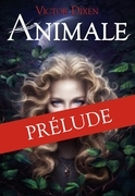 ANIMALE - Prélude