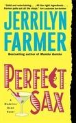 Perfect Sax: A Madeline Bean Novel