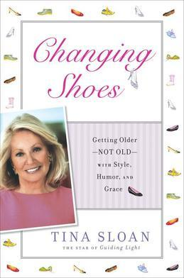 Changing Shoes: Staying in the Game with Style, Humor, and Grace