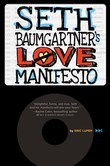 Seth Baumgartner's Love Manifesto