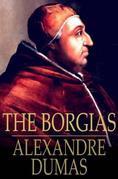 The Borgias: Celebrated Crime