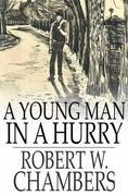 A Young Man in a Hurry: And Other Short Stories