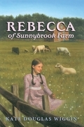 Rebecca of Sunnybrook Farm Complete Text