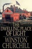 The Dwelling-Place of Light