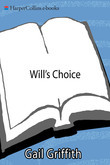 Will's Choice: A Suicidal Teen, a Desperate Mother, and a Chronicle of Recovery
