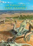 In Pursuit of Early Mammals