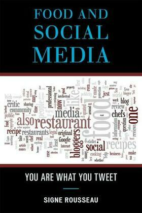 Food and Social Media: You Are What You Tweet