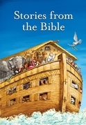Stories from the Bible Complete Text