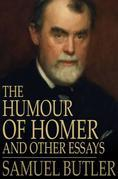 The Humour of Homer: And Other Essays