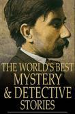 The World's Best Mystery and Detective Stories