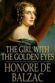 Honore de Balzac - The Girl With the Golden Eyes