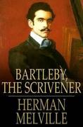 Bartleby, the Scrivener: A Story of Wall Street