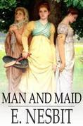Man and Maid