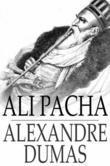 Ali Pacha: Celebrated Crimes