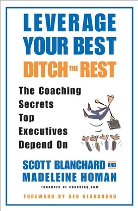 Leverage Your Best, Ditch the Rest