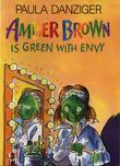 Paula Danziger - Amber Brown is Green With Envy