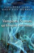 Vampires, Scones, and Edmund Herondale