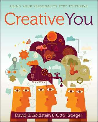 Creative You: Using Your Personality Type to Thrive